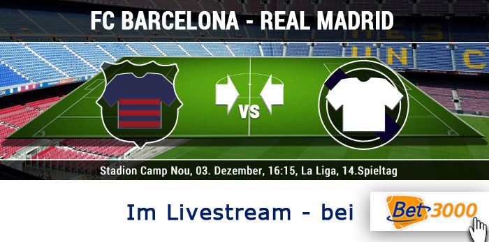 20161203-fc-barcelona-real-madrid-livestream-bet3000